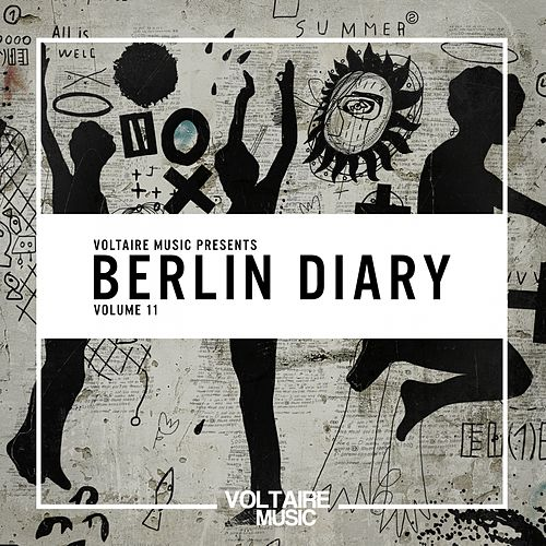 Voltaire Music pres. The Berlin Diary, Vol. 11 von Various Artists