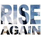 Rise Again by Alex DiMattia