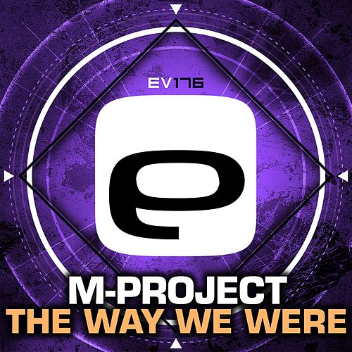 The Way We Were by A M Project