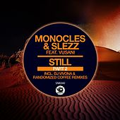 Still, Part 2 by The Monocles