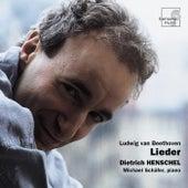 Beethoven: Lieder by Dietrich Henschel and Michael Schäfer