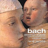 J.S. Bach: Christmas Oratorio by Various Artists