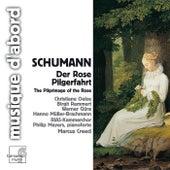 Schumann: Der Rose Pilgerfahrt, Op.112 by Various Artists