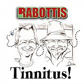 Tinnitus! de Die Rabottis