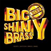 Big Shiny Brass by Dirty Catfish Brass Band