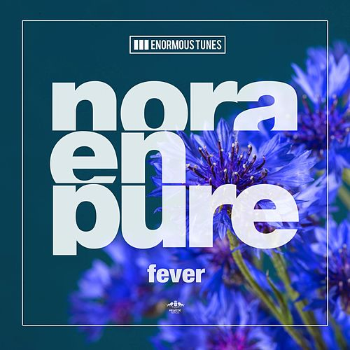 Fever by Nora En Pure