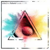 Selective: Future House, Vol. 3 von Various Artists