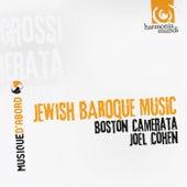 Jewish Baroque Music by The Boston Camerata and Joël Cohen
