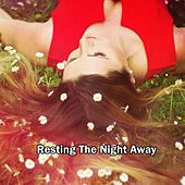 Resting The Night Away by S.P.A