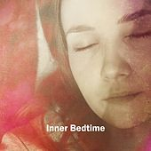 Inner Bedtime by S.P.A