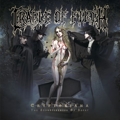 Cryptoriana - The Seductiveness Of Decay by Cradle of Filth