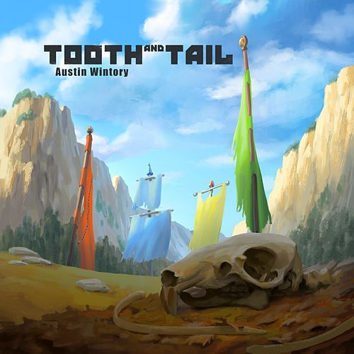 Tooth and Tail by Austin Wintory
