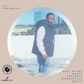 Real Minds Muzik Presents Moodsetter Muzik by Jay Paramour