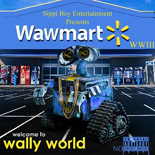 Wally World 3 by Soulja Boy