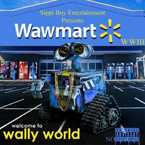 Wally World 3 by Soulja Boy