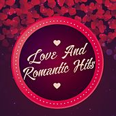 Love and Romantic Hits by Various Artists