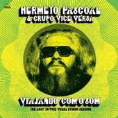 Viajando Com o Som (The Lost '76 Vice-Versa Studio Session) by Hermeto Pascoal