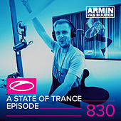 A State Of Trance Episode 830 by Various Artists