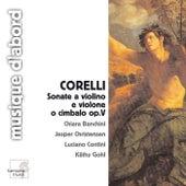 Corelli: Sonate a violino e violone o cimbalo, Op. 5 by Various Artists