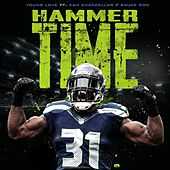 Hammer Time (feat. Sauce God & Kam Chancellor) by Young Love