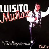 Si Supieras (Vol.2) by Luisito Muñoz