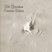 American Echoes by Bob Bradshaw