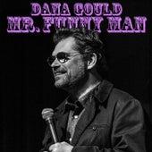 My Biggest Fear by Dana Gould