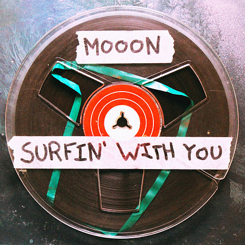 Surfin' With You by Mooon