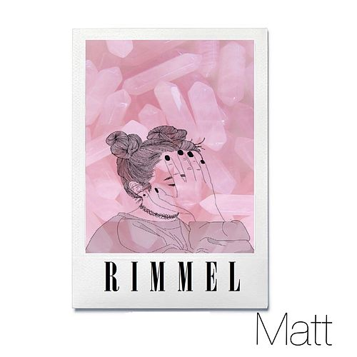 Rimmel by Matt