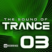 The Sound Of Trance, Vol. 03 - EP by Various Artists