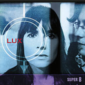 Super 8 by Lux