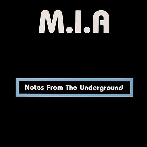 Notes from the Underground by M.I.A.