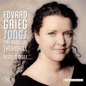 Grieg: Songs von Siri Karoline Thornhill