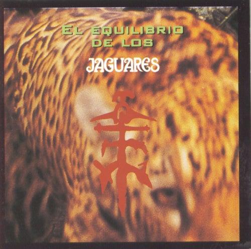 El Equilibrio De Los Jaguares by Jaguares