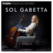 Brigitte Klassik zum Genießen: Sol Gabetta von Sol Gabetta