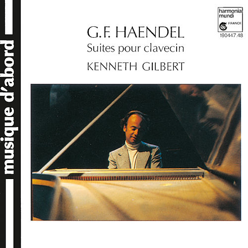 Handel: Harpsichord Suites by Kenneth Gilbert