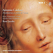 Caldara: Maddalena ai piedi di Cristo by Various Artists