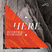 Here (Live) by Red Rocks Worship