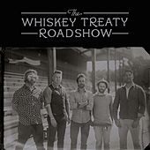 The Whiskey Treaty Roadshow de The Whiskey Treaty Roadshow