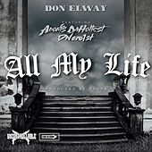 All My Life (feat. Adonis DaHottest & Dnero1st) by Don Elway