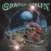 Back from the Abyss by Orange Goblin