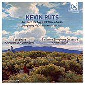 Kevin Puts: To Touch the Sky, If I Were a Swan, Symphony No.  4 de Various Artists