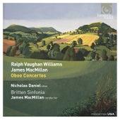 Ralph Vaughan Williams & James MacMillan: Oboe Concertos by Various Artists