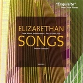 Thomas Campion: Elizabethan Songs by Drew Minter and Paul O'Dette