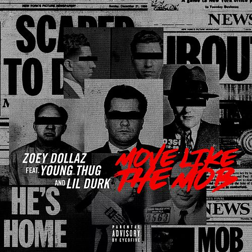 Move Like the Mob (feat. Young Thug & Lil Durk) de Zoey Dollaz