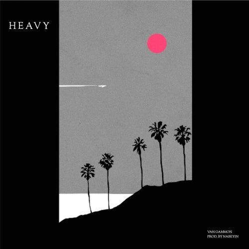 Heavy by Van Gammon