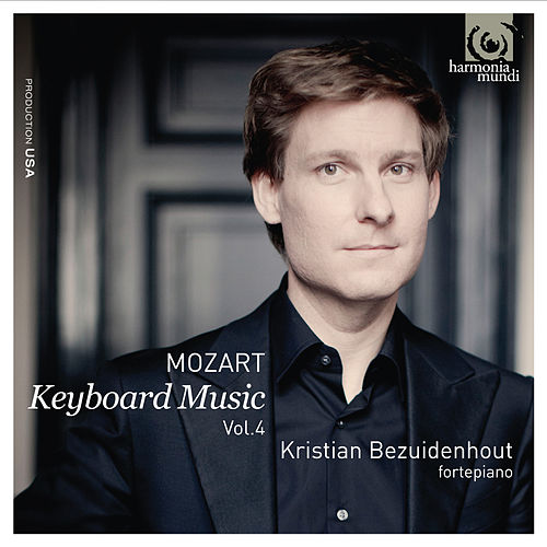 Mozart: Keyboard Music Vol.4 by Kristian Bezuidenhout