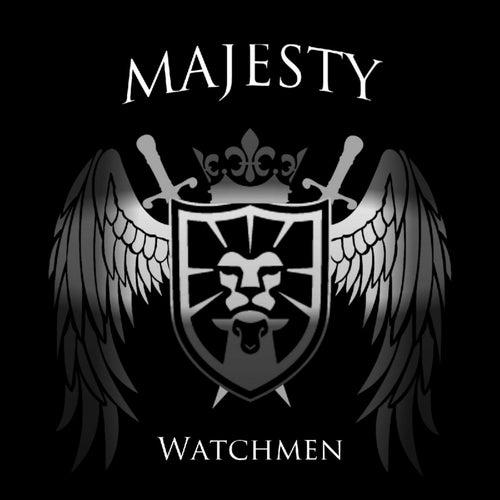 Watchmen by Majesty