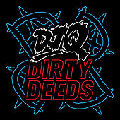 Dirty Deeds by DJ Q