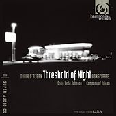 O'Regan: Threshold of Night von Conspirare and Craig Hella Johnson